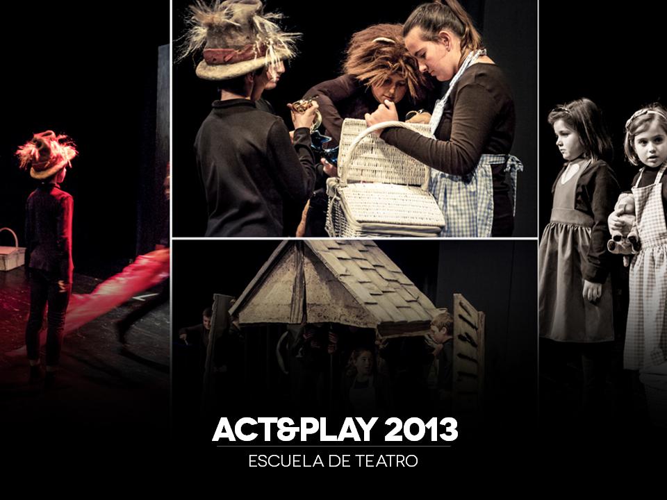 Escuela de teatro Act and play